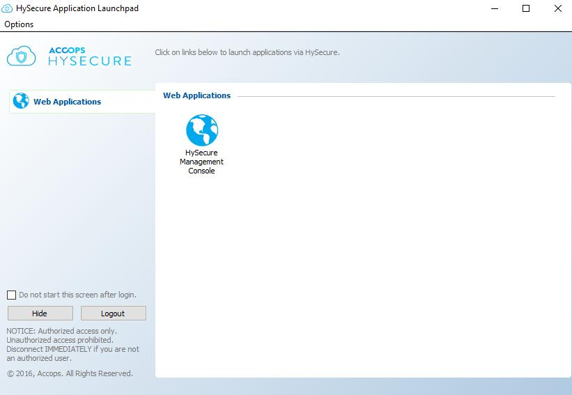 Once authenticated, HySecure management console will