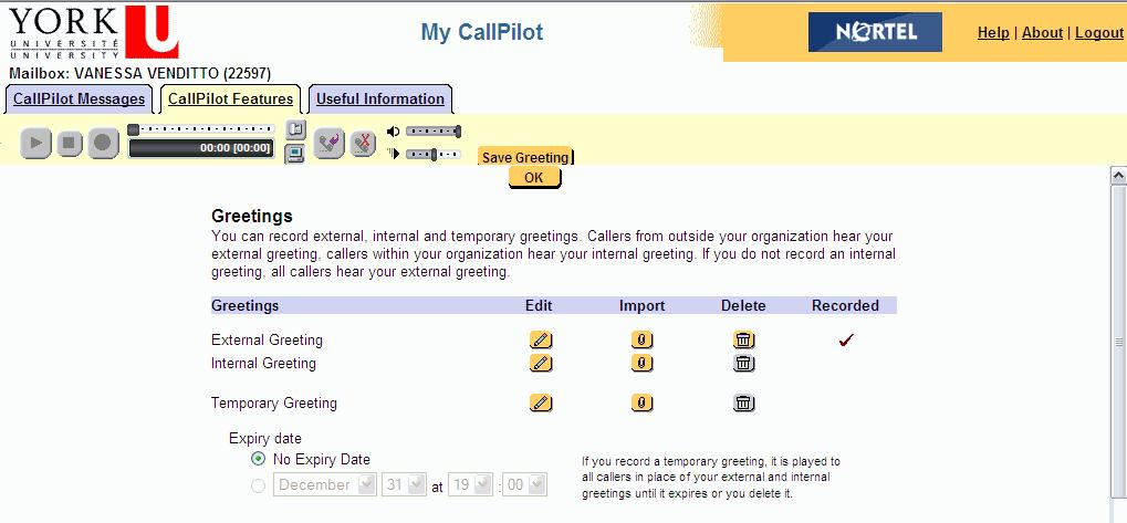 Greetings The Voice Greetings feature allows you to record and manage your voice greetings from My CallPilot.