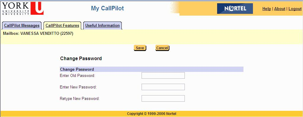Changing your CallPilot password Your CallPilot password is the same password that you use to log in to CallPilot from the telephone.