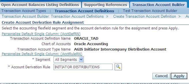 In the same way assign Rules for AGIS Initiator Intercompany Clearing Accounts AGIS Recipient Distribution Accounts