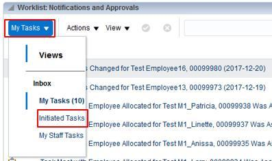 . View Yur Initiated Tasks My Dashbard 1. On the My Dashbard page, click the My Tasks drp dwn. Select Initiated Tasks.