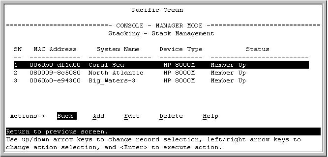 1. From the Main Menu, select: 8. Stacking... 4. Stack Management You will then see the Stack Management screen: For status descriptions, see the table on page 81. Stack Member List Figure 38.