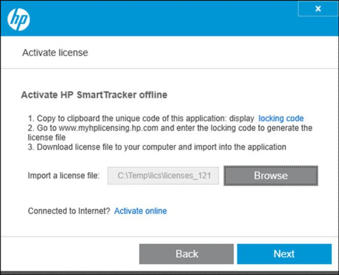 OFFLINE ACTIVATION You have an HP SmartTracker license, but the desktop PC where the HP SmartTracker client is running is not connected to the internet.