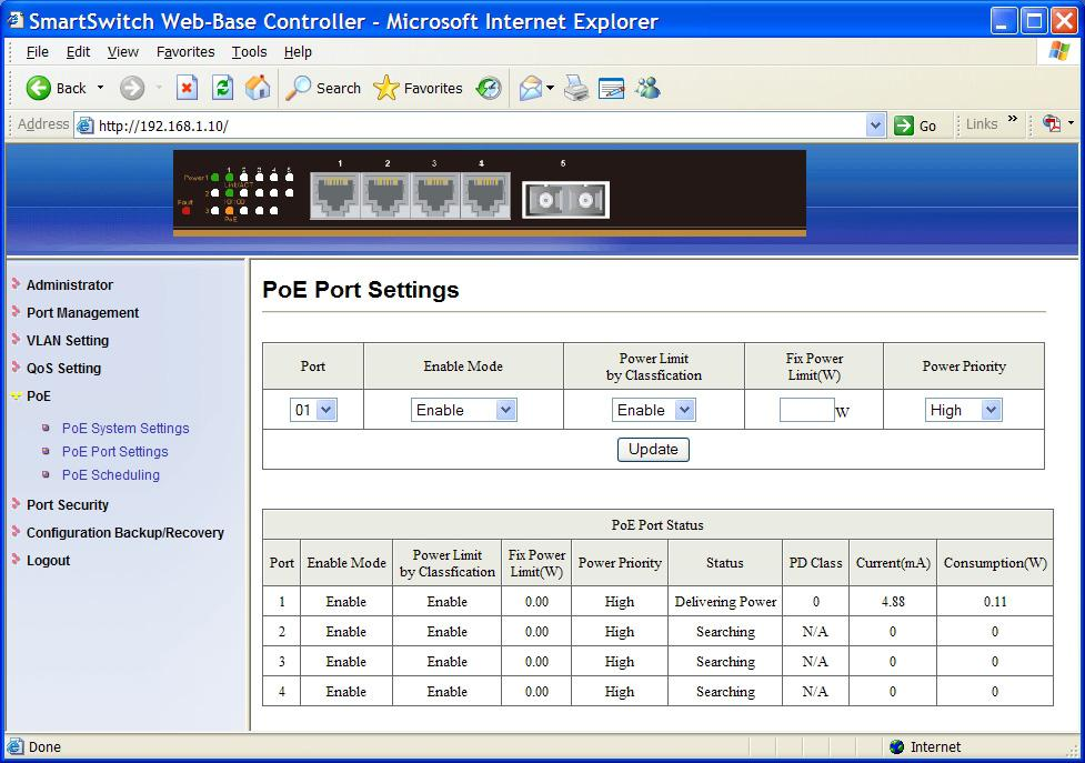 PoE Port Settings 1. Port: Click Port drop-down menu to choose port from the Port drop-down list. 2.