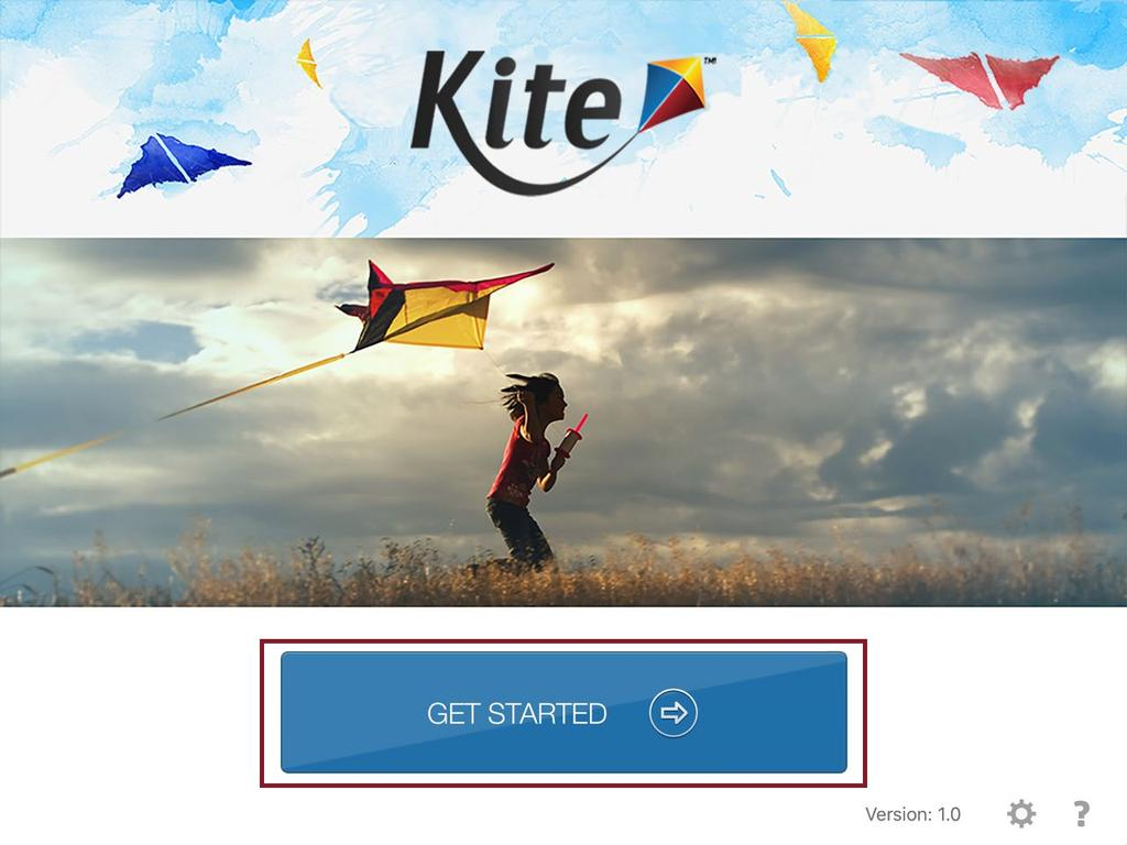 Tap the Kite icon. 2. Tap Get Started.