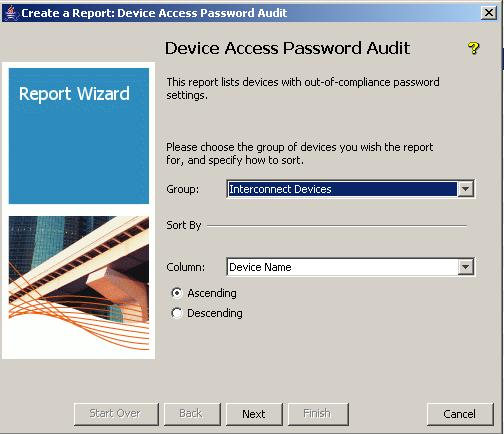 In the Report Wizard s Device Access Password Audit