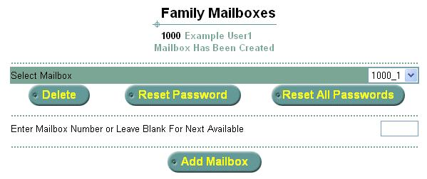 Figure 20 shows the new family mailbox 7717_1 under mailbox 7717. Figure 20 Add Family Mailbox 4 To add another family mailbox, click Add Mailbox again.