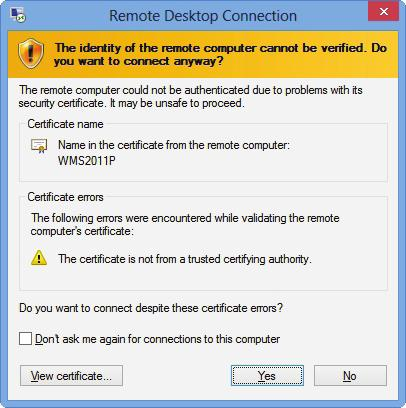 A window may appear with a certificate message about the remote computer.