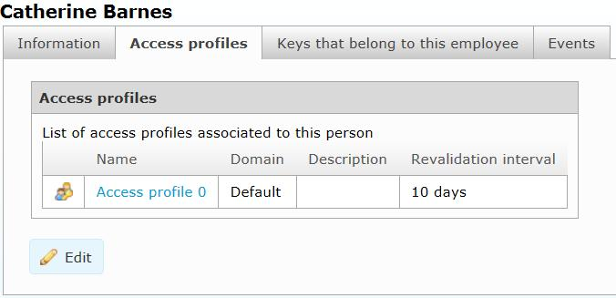 4 Working with CWM 1) Find the employee or visitor and view the detailed information. See Section 4.1.1 Searching for Employees or Visitors, page 26. 2) Select the Access profiles tab.