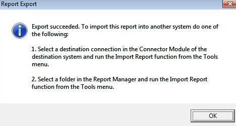 You will get the following message to confirm your export succeeded. 4. Click OK. To import a report into Sage 50 Intelligence Reporting from an export file see Importing a Report.