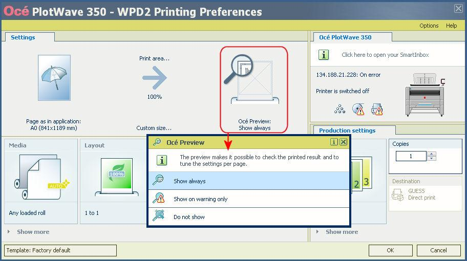 Work with the 'Océ Preview' Illustration Manage the 'Océ Preview' display 1. From the Océ Windows Printer Driver 2