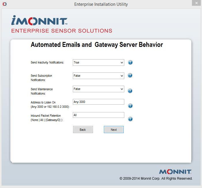 Autmated Email and Gateway Cnfiguratin This step determines the type f Ntificatins which will be sent, what prt the Gateway Service shuld be using, and if any inbund packets frm all gateways r a