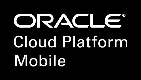 WHAT S INLUDED Mobile Platform & Services & APIs (mbaas) API Catalog Analytics Developer Cloud Service Complete Mobile Platform Oracle Mobile Hub is a complete omni-channel platform to help you