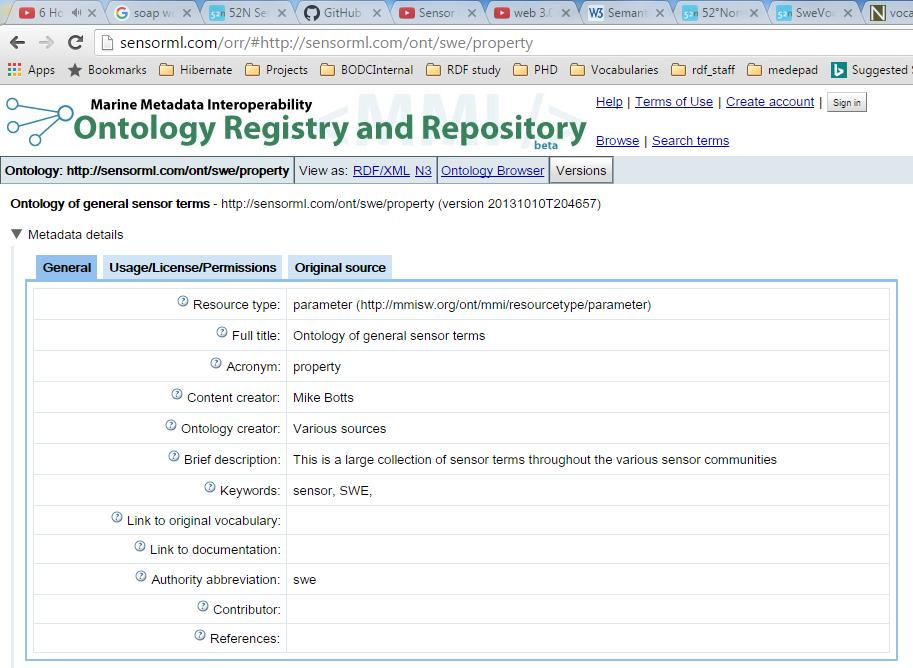 SensorML ontology SensorML creators have created the SensorML ontology to list these terms, through the Marine Metadata Interoperability (MMI) project, which hosts an Ontology Registry and