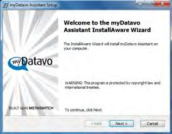 mydatavo Assistant installation Wizard If you chose Run when prompted by the dialog box in Figure 3, the installer will launch automatically.