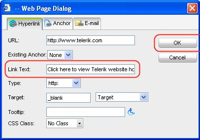 Select the Hyperlink Manager button available in the upper toolbar and the Hyperlink Manager dialog will appear. Fill in the fields with the appropriate values and click OK.