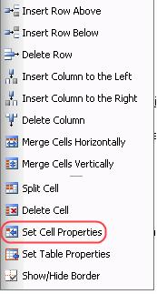 Set the cell properties in the dialog which will appear and click the Update button.