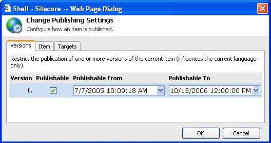 Select to change publishing settings for the current item. When selected, the icon will open the Change Publishing Settings dialog (see the screenshot below).