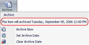 Select Clear Archive Date to clear the archive date.