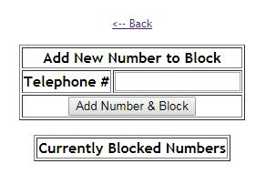 Block Incoming Calls The block incoming calls feature allows you to build a list of telephone numbers that you do not wish to receive calls from.