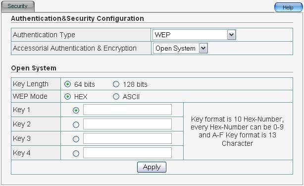 Accessorial Authentication & Encryption: Select from Open System, Shared Key and Auto Select. Shared Key requires the same WEP keys between ZEW3003 and work station.