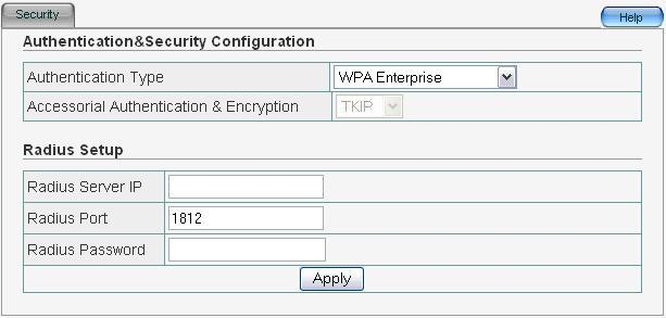 5 WPA Enterprise This security mode is used when a RADIUS server is connected to ZEW3003. Accessorial Authentication & Encryption: Default setting is TKIP.