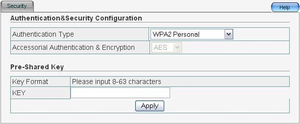 4.5.6 WPA2 Personal WPA2 is a stronger version of WPA. Accessorial Authentication & Encryption: Default setting is AES.