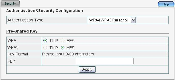 4.5.8 WPA&WPA2 Personal Pre-Shared Key: For WPA, default setting is TKIP; for WPA2, default setting is AES.
