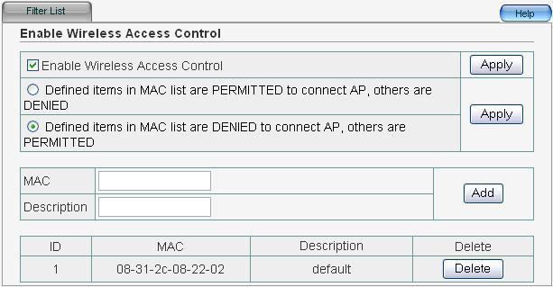 Note: You need to configure WDS setting when selecting AP or AP+WDS radio mode. Wireless Bridge MAC: Input the MAC address of another access point. Description: The description of wireless bridge.