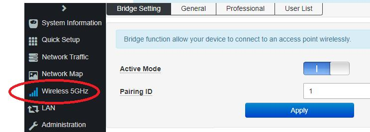 Pairing ID must match with the partner access point Important Wireless Bridge Notes: Master and slave's pairing ID must be the same;