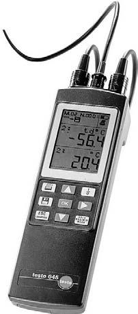 testo 645 The testo 645 humidity measuring instrument automatically displays the parameters relative humidity, absolute humidity, dew point, degree of humidity, enthalpy and temperature.