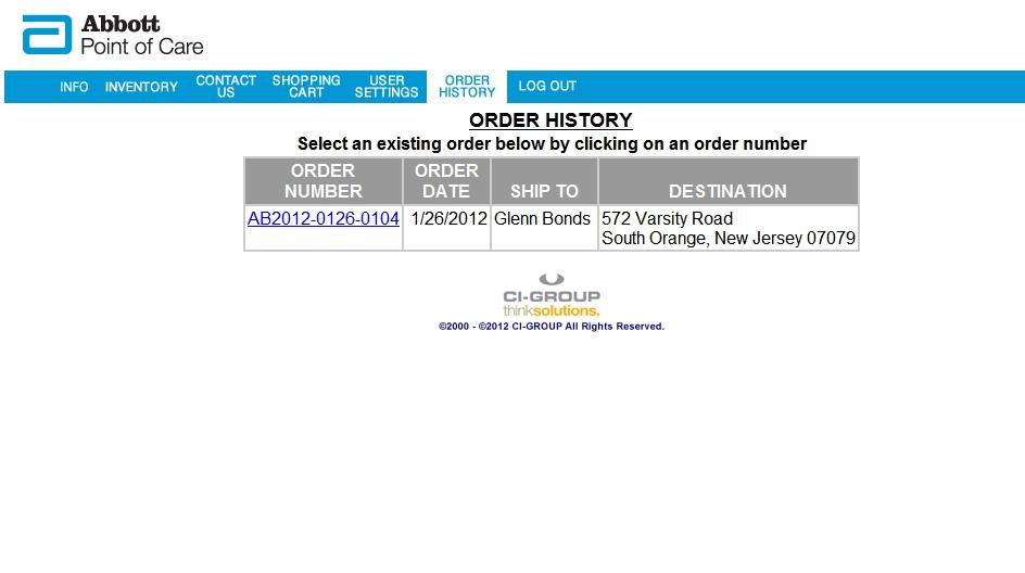 Order History Your Order History is available through the Order History button on the Navigation bar.