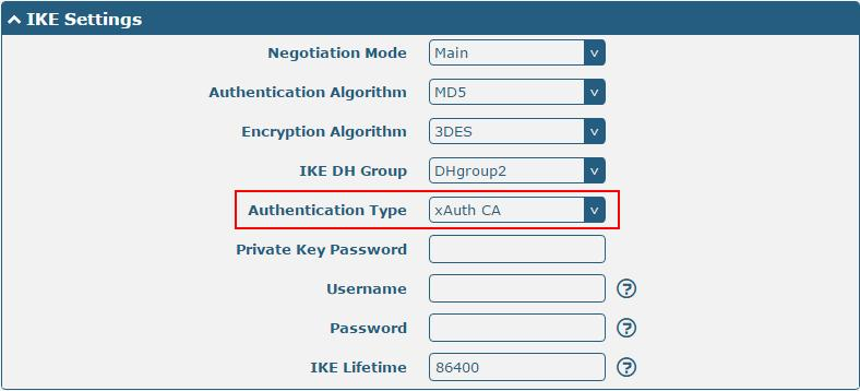 The window is displayed as below when choosing xauth CA as the authentication type. IKE Settings Negotiation Mode Select from Main and Aggressive for the IKE negotiation mode in phase 1.