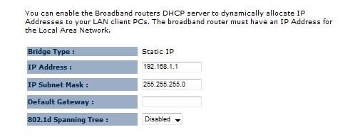 If Dynamic IP is selected, then the IP address is received automatically from the external DHCP server. IP Address: Specify an IP address.