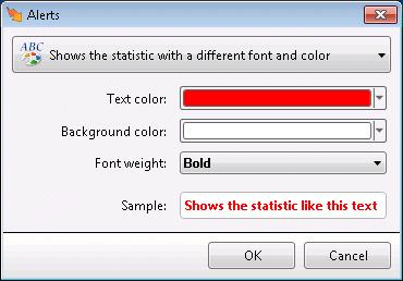 Shows the statistic with a different font and color. When this action is selected, the Edit Alert Font Color dialog prompts for text color, background color, and font weight.