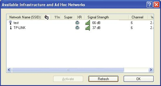 3.2.6 Scan Available Networks 1. Click Scan on the Profile Management screen (shown in Figure 3-2), the Available Infrastructure and Ad Hoc Networks window will appear below. 2.