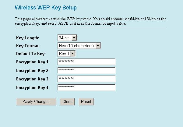 Set WEP key Click the Set WEP Keys will prompt you a window to set 64bit or 128bit Encryption. Select HEX if you are using hexadecimal numbers (0-9, or A-F).