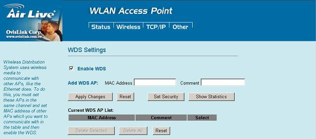 Two APs in bridge modes can communicate with each other through wireless interface.
