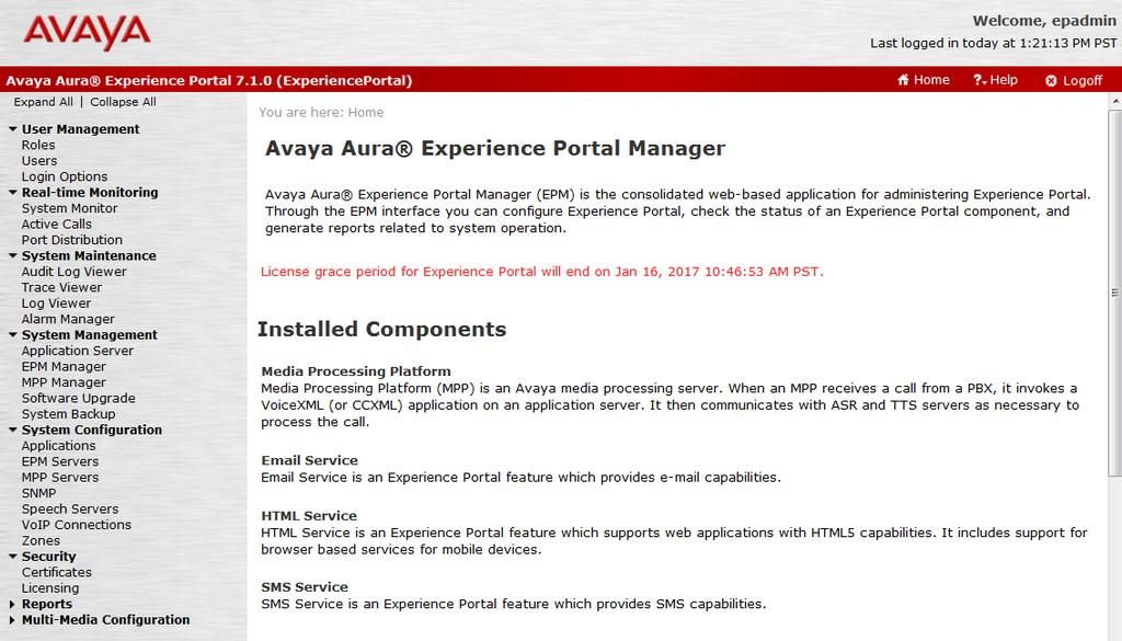 6. Configure Avaya Aura Experience Portal Experience Portal is configured via the Experience Portal Manager (EPM) web interface, to access the web interface, enter http://<ip-addr>/ as the URL in a