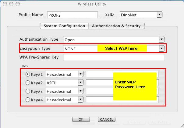 Figure 3-15 5. For WEP, Select Open or Shared from the Authentication Type s drop-down list. Then select WEP from Encryption s drop-down list.