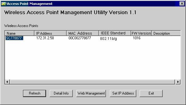 Wireless Access Point User Guide Wireless Access Points Figure 6: Management utility Screen The main panel displays a list of all Wireless Access Points found on the network.
