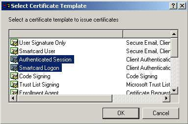 Select Authenticated Session and Smartcard Logon (select more than one by holding down the Ctrl key). Click OK.