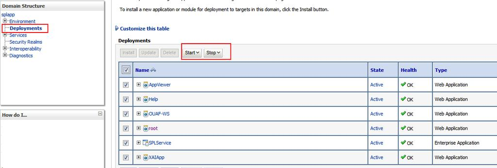 Oracle WebLogic Console Operations Note: Parts Of This Section Do Not Apply  To Implementations Using