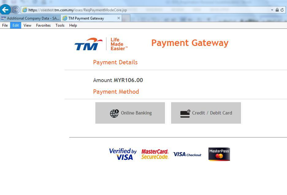 TM Payment Gateway page will appear in a new Window. Please follow the screen instruction for your preferred payment method. Paparan TM Payment Gateway akan dikeluarkan di dalam Tetingkap yang baru.