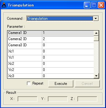 OpenCV Provider User s Guide - 154 - Figure 5-5 Triangulation window [Command] Select eecution command. [Parameter] Set command eecution parameters. [Repeat] Repeat command eecution.