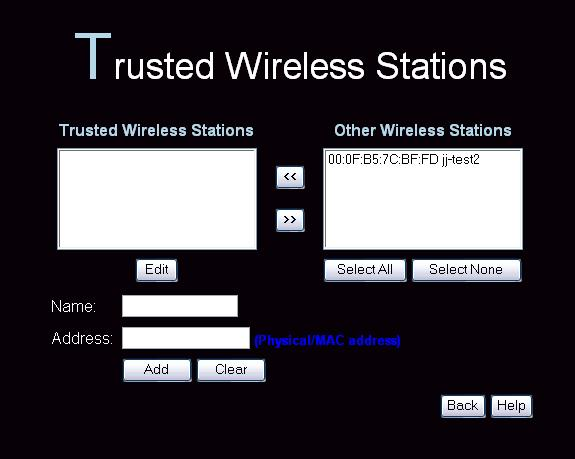 Access Point Setup Trusted Wireless Stations To change the list of trusted wireless stations, use the Modify List button on the Access Control screen. You will see a screen like the sample below.