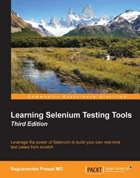 Packed with easy and practical examples that get you started with Selenium WebDriver.