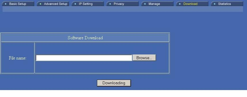 Download You can download the latest firmware (from your distributor) and upgrade the