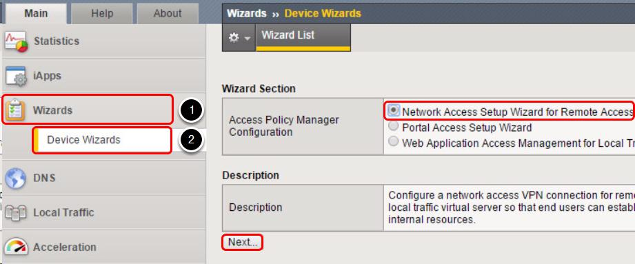 Start the Network Access Policy Wizard 1. Click Wizards. 2. Click Device Wizards.