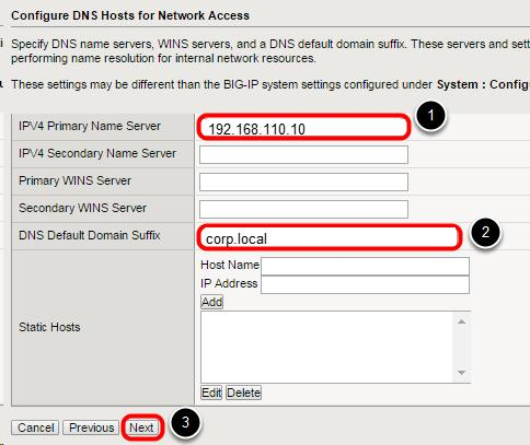 "Configure DNS Hosts 1. Enter ""192.168.110.10"" for the first Primary Name Server field. 2."
